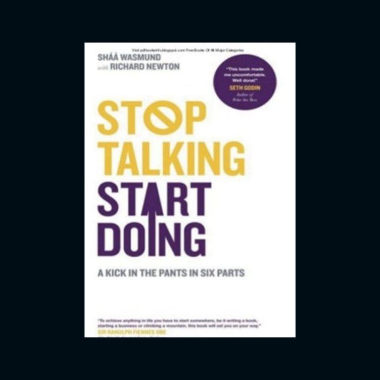 Arrêter de parler, agissez : résumé du livre